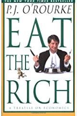 Eat the Rich: A Treatise on Economics Paperback