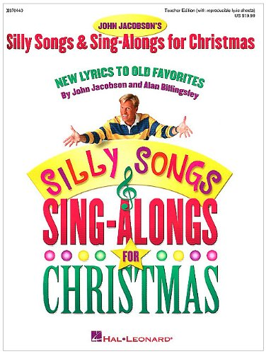 Silly Songs and Sing-Alongs for Christmas (Collection): New Lyrics to Old Favorites (Expressive Art (Choral))
