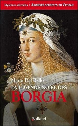 Livres La légende noire des Borgia pdf, epub ebook