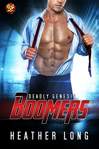 Deadly Genesis (Boomers Book 2) by [Long, Heather]