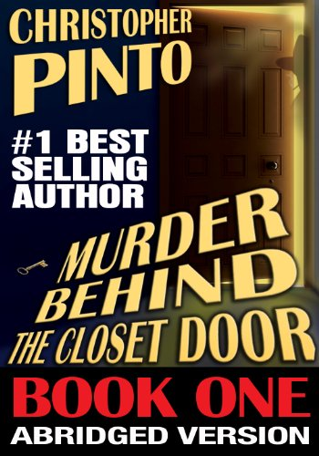 Murder Behind the Closet Door, Abridged, Book One (Detective Bill Riggins Paranormal Mysteries 1)