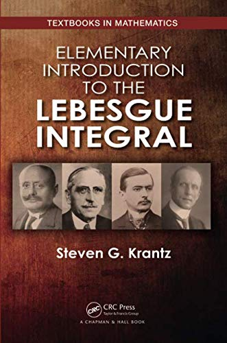 Elementary Introduction to the Lebesgue Integral (Textbooks in Mathematics)