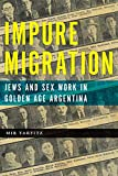 Impure Migration: Jews and Sex Work in Golden Age