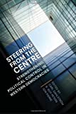 Steering from the Centre : Central Government Offices and Their Roles in Governing, University of Toronto Press Staff, 1442641487