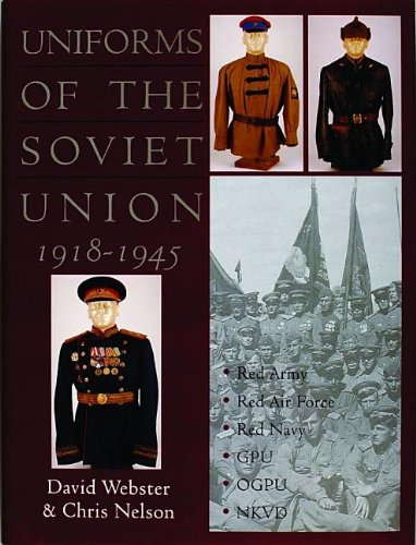 Uniforms of the Soviet Union 1918-1945: (Schiffer Book for Collectors)