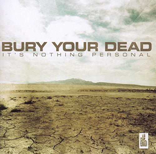 It's Nothing Personal by Bury Your Dead