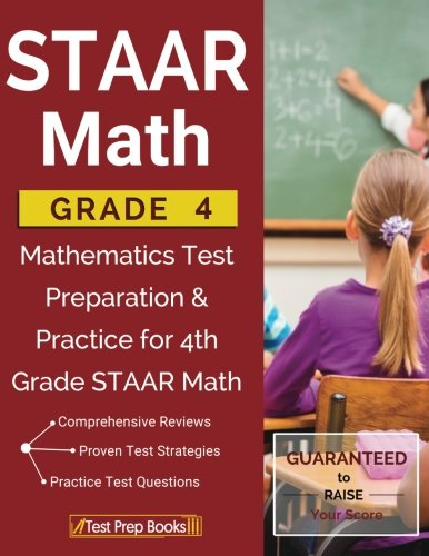 STAAR Math Grade 4: Mathematics Test Preparation & Practice for 4th Grade STAAR - Test Grade 4 Math