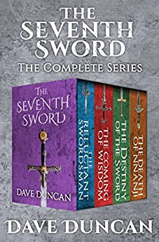 The Seventh Sword: The Complete Series by [Duncan, Dave]