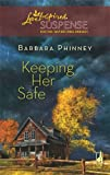 img - for Keeping Her Safe (Steeple Hill Love Inspired Suspense #105) book / textbook / text book