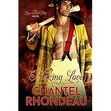 Blazing Love: A Love Under Fire Novel