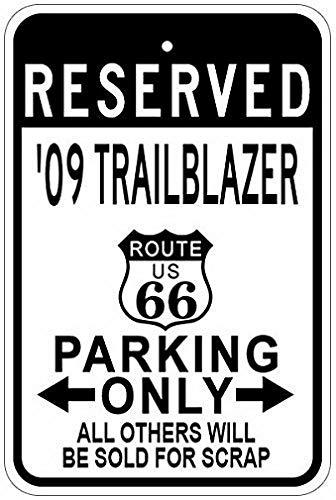 Weytff Metal Signs 2009 09 Chevy Trailblazer Route 66 Parking Sign - 8 X 12 Inches (66 Blazer Route)