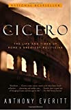 img - for Cicero: The Life and Times of Rome's Greatest Politician book / textbook / text book