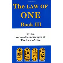 The Ra Material: The Law of One Book III