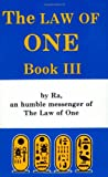 The Law of One, Book Three : By Ra an Humble Messenger (Bk. 3)