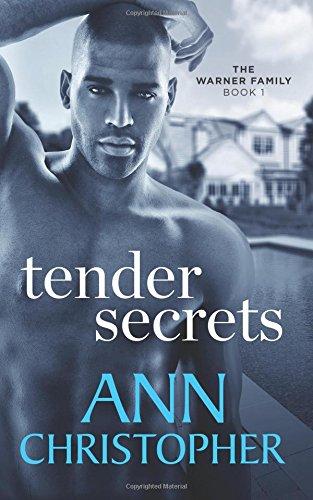 Tender Secrets: The Warner Family Book 1 (Volume 1) pdf epub