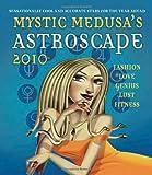 Mystic Medusa's Astroscape 2010