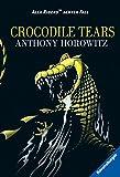 Crocodile Tears (Alex Rider, Band 8)