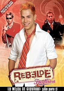 Rebelde Fashion: Giovanni [DVD]