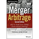 Merger Arbitrage: How to Profit from Global Event-Driven Arbitrage (Wiley Finance)