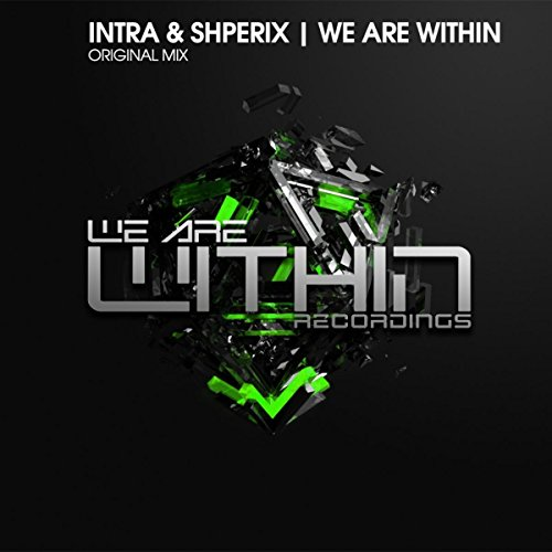 We Are Within  Original Mix
