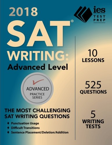 2018 SAT Writing: Advanced Level (Advanced Practice Series)