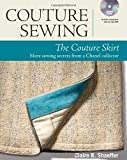 Couture Sewing: The Couture Skirt: more sewing secrets from a Chanel collector