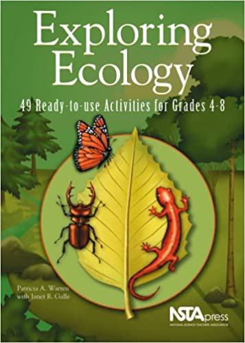 Amazon.com: Exploring Ecology: 49 Ready-to-Use Activities for ...