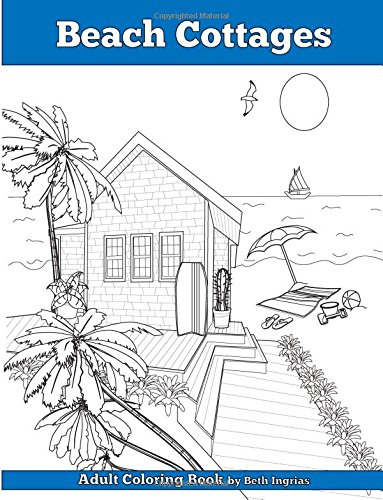 Read Online Beach Cottages: Adult Coloring Book ebook