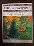 Ellie the Evergreen, Jean Warren, 0911019677