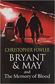 Christopher fowler bryant and may books