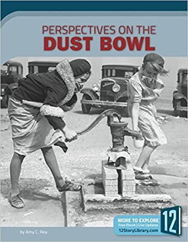 Amy C. Rea - Perspectives On The Dust Bowl