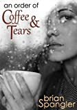 An Order of Coffee and Tears