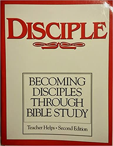 DISCIPLE I - Teacher Helps: Becoming Disciples through Bible Study