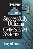 Successfully Utilizing CMMS/EAM Systems