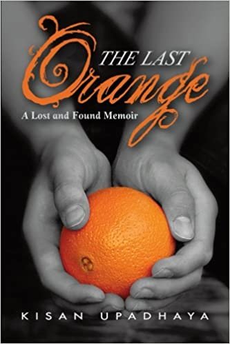 The Last Orange: A Lost and Found Memoir