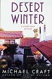 Desert Winter, Michael Craft, 031230501X