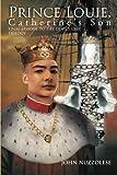 Prince Louie, John Nuzzolese, 146917913X