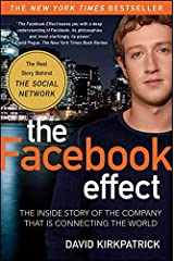[The Facebook Effect: The Inside Story of the Company That Is Connecting the World] [By: Kirkpatrick, David] [February, 2011] Unknown Binding