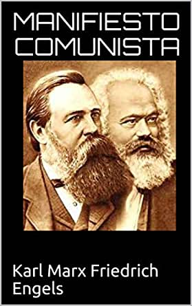 Manifiesto Comunista Spanish Edition Ebook Friedrich Engels Karl Marx Kindle Store