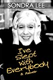 I've Slept with Everybody, Sondra Lee, 1593934637