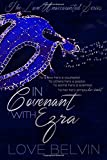 In Covenant with Ezra (Love Unaccounted) (Volume 1)