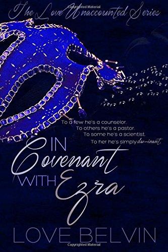 Download In Covenant with Ezra (Love Unaccounted) (Volume 1) pdf epub