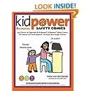 Los Comics de Seguridad de Kidpower/Kidpower Safety Comics: Para Adultos con Ninos 3-10/ For Adults with Children Ages 3-10 (Spanish and English Edition)