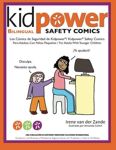 Download Los Comics de Seguridad de Kidpower/Kidpower Safety Comics: Para Adultos con Ninos 3-10/ For Adults with Children Ages 3-10 (Spanish and English Edition) pdf epub