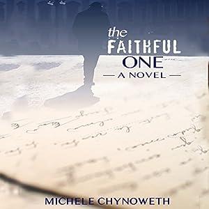 The Faithful One Audiobook