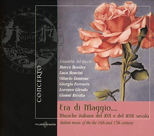 Era Di Maggio: Italian Music of 16 & 17th Century