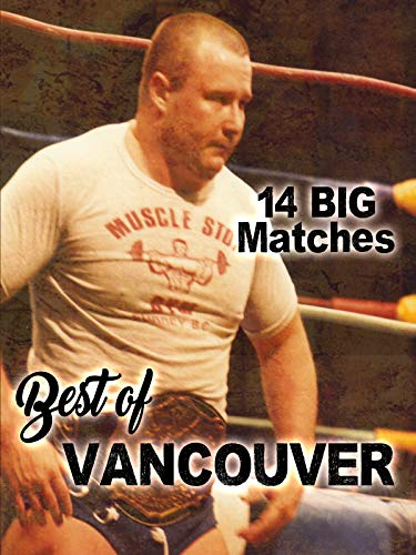 Best Of Vancouver (The Best Of Vancouver)
