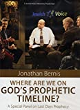 Where Are We on God's Prophetic Timeline? A Special Panel on Last Days Prophecy