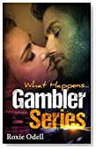 What Happens...: Vegas Romance hot steamy bad boy romantic comedy (Gambler Series Book 1)