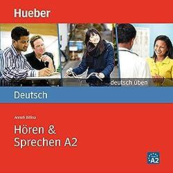Hören & Sprechen A2 (Deutsch üben)